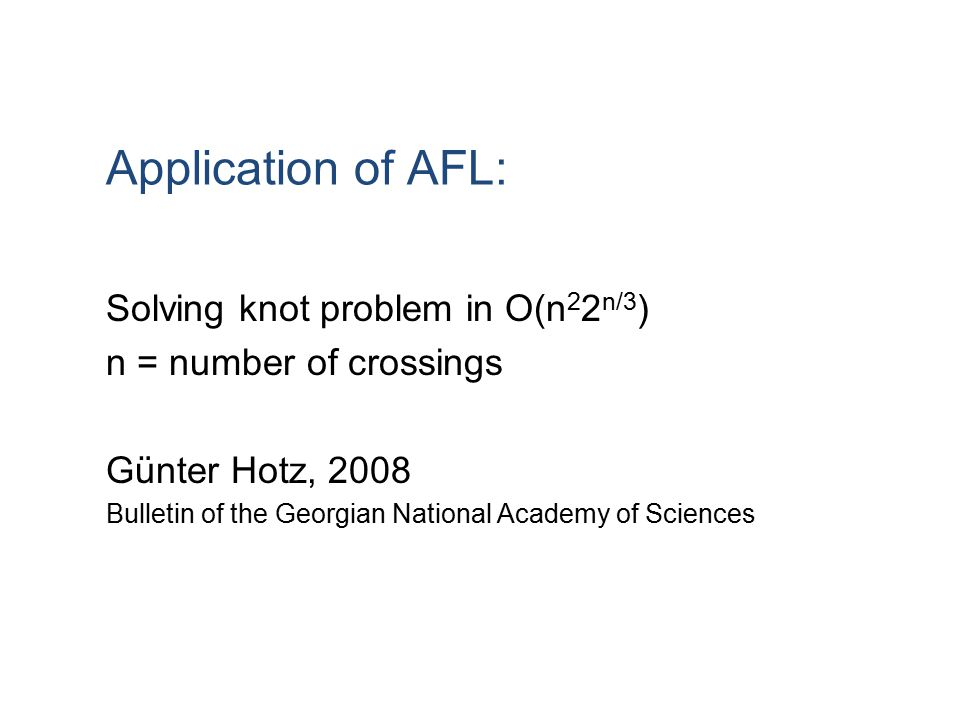 Application of AFL: Solving knot problem in O(n22n/3)
