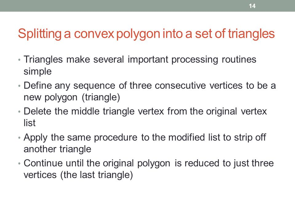 Splitting a convex polygon into a set of triangles