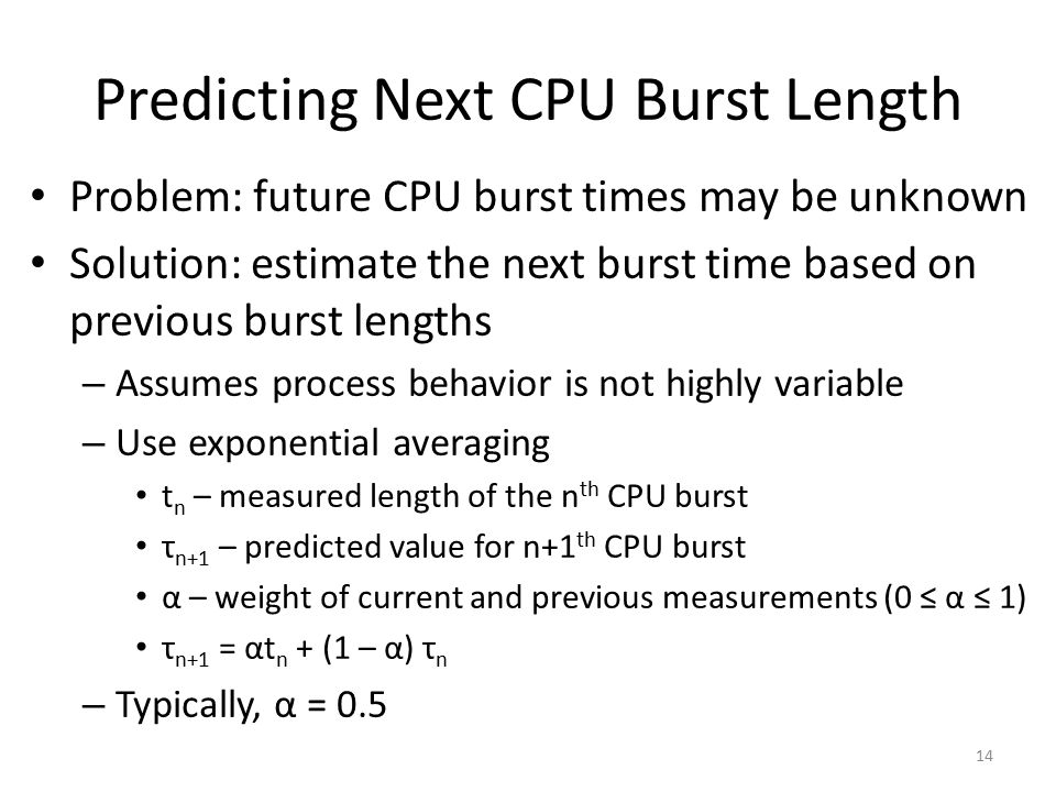 Predicting Next CPU Burst Length