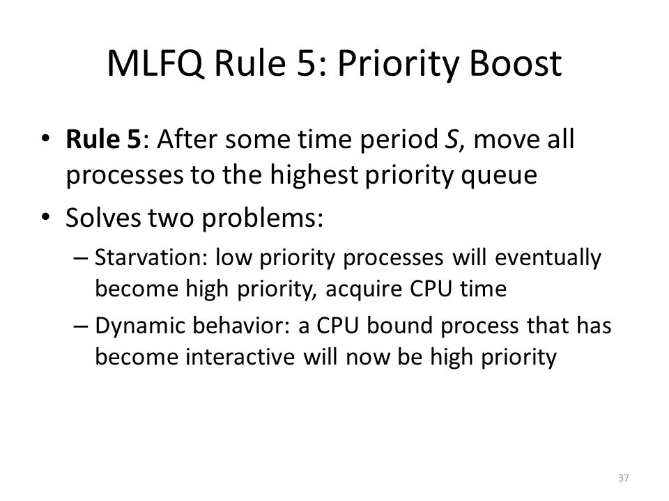 MLFQ Rule 5: Priority Boost