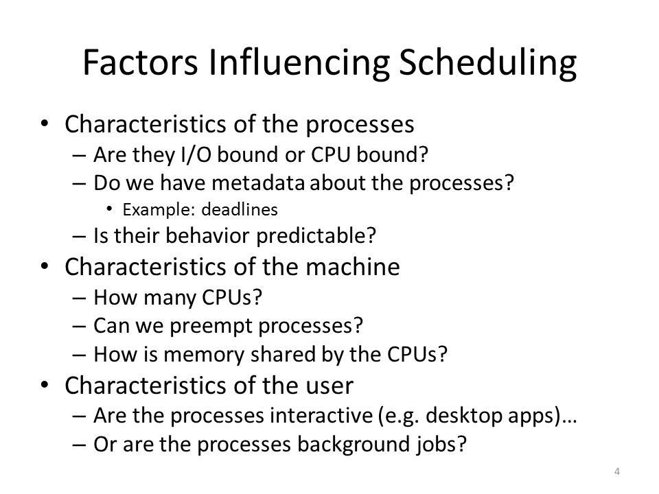 Factors Influencing Scheduling