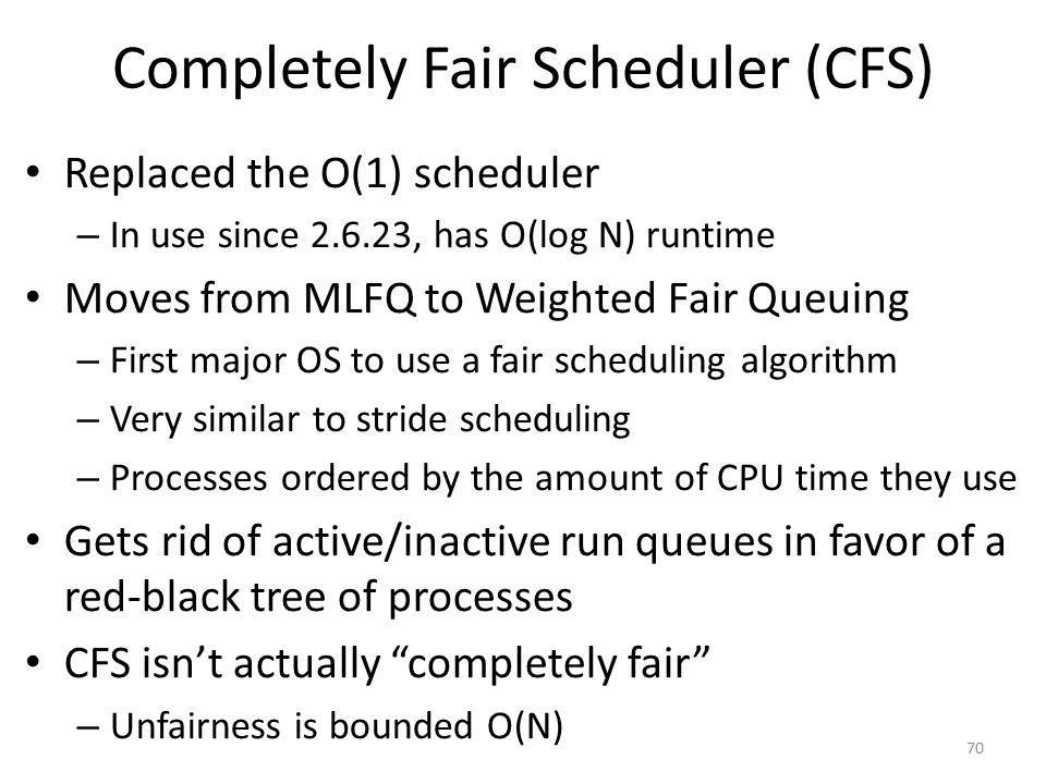 Completely Fair Scheduler (CFS)