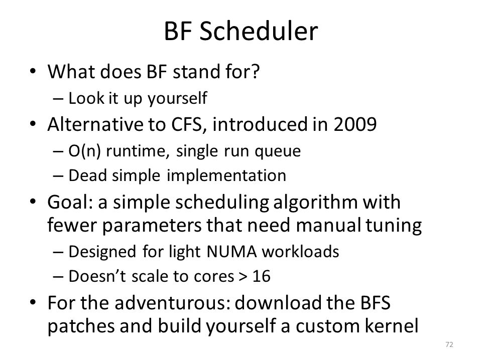 BF Scheduler What does BF stand for