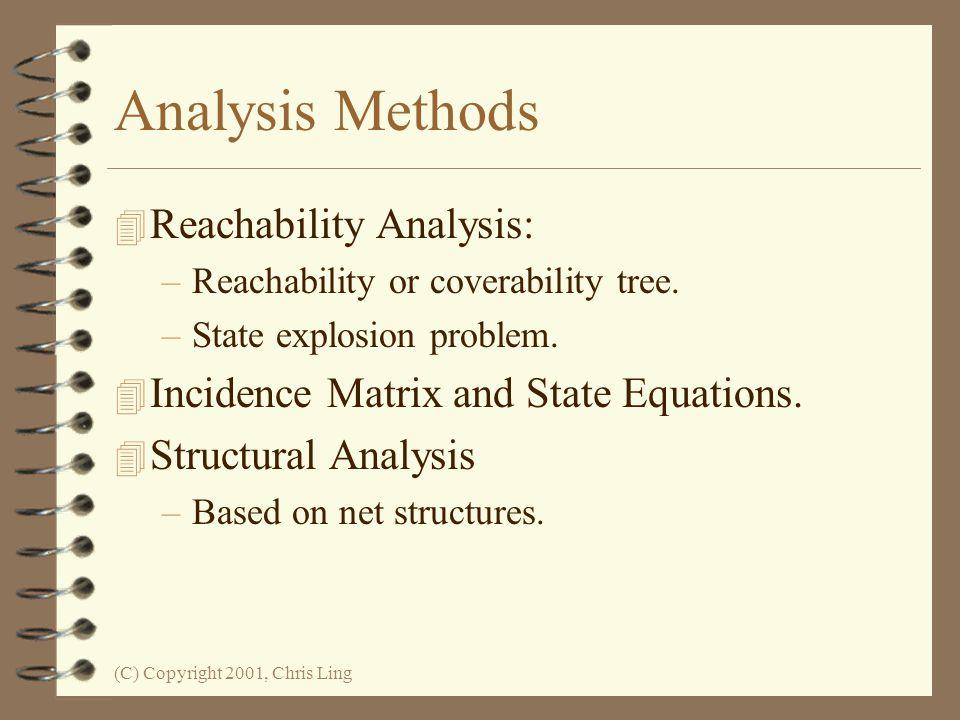 Analysis Methods Reachability Analysis: