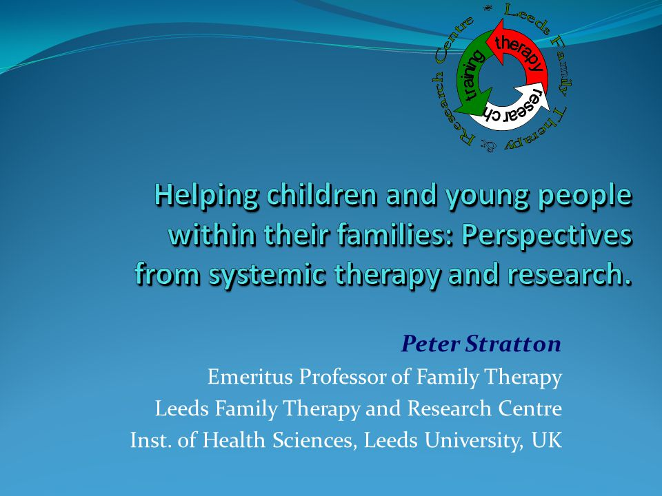 Helping children and young people within their families: Perspectives from systemic therapy and research.