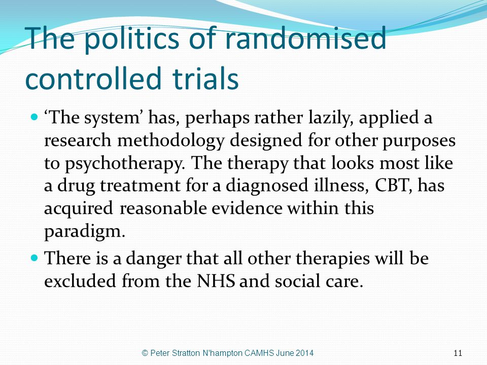 The politics of randomised controlled trials