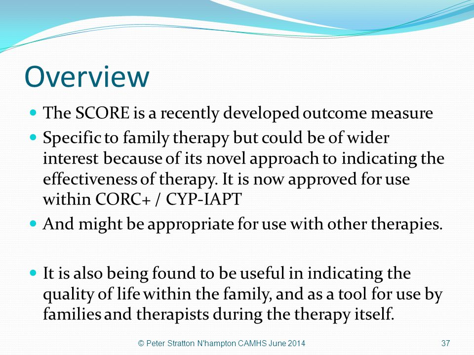 Overview The SCORE is a recently developed outcome measure