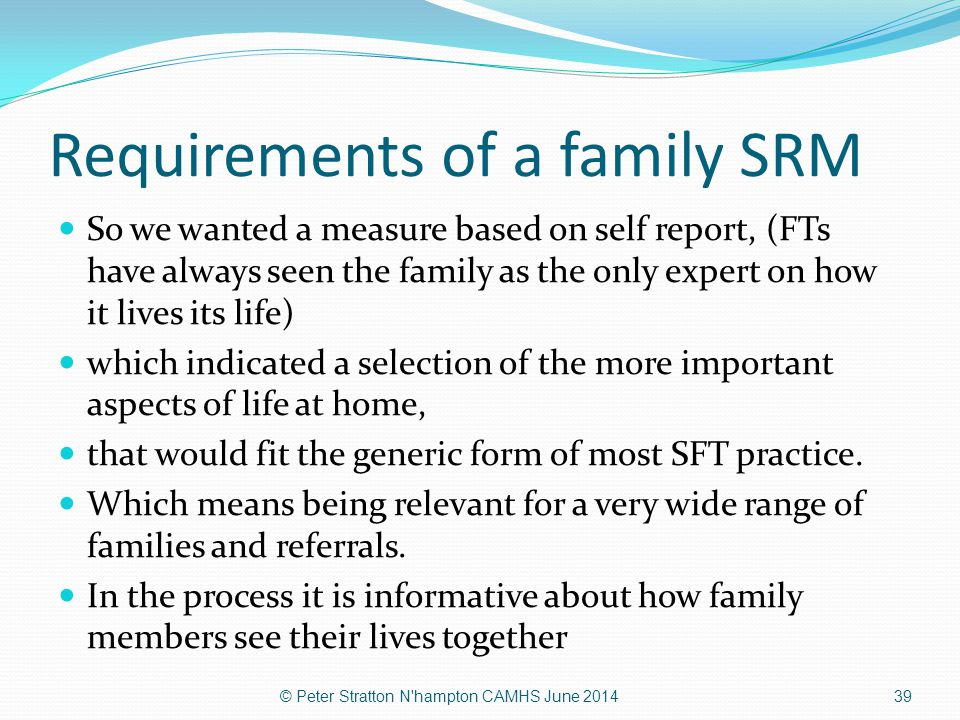Requirements of a family SRM