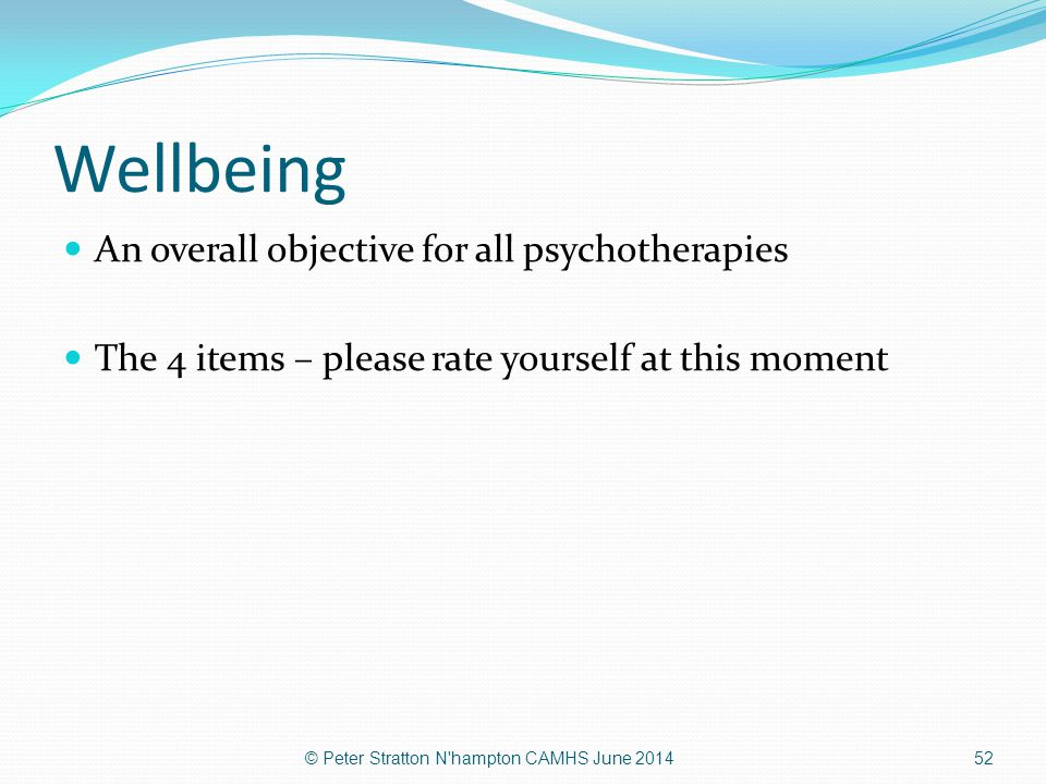 Wellbeing An overall objective for all psychotherapies