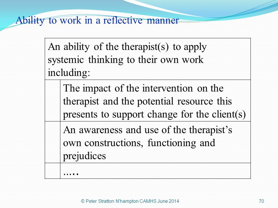 Ability to work in a reflective manner