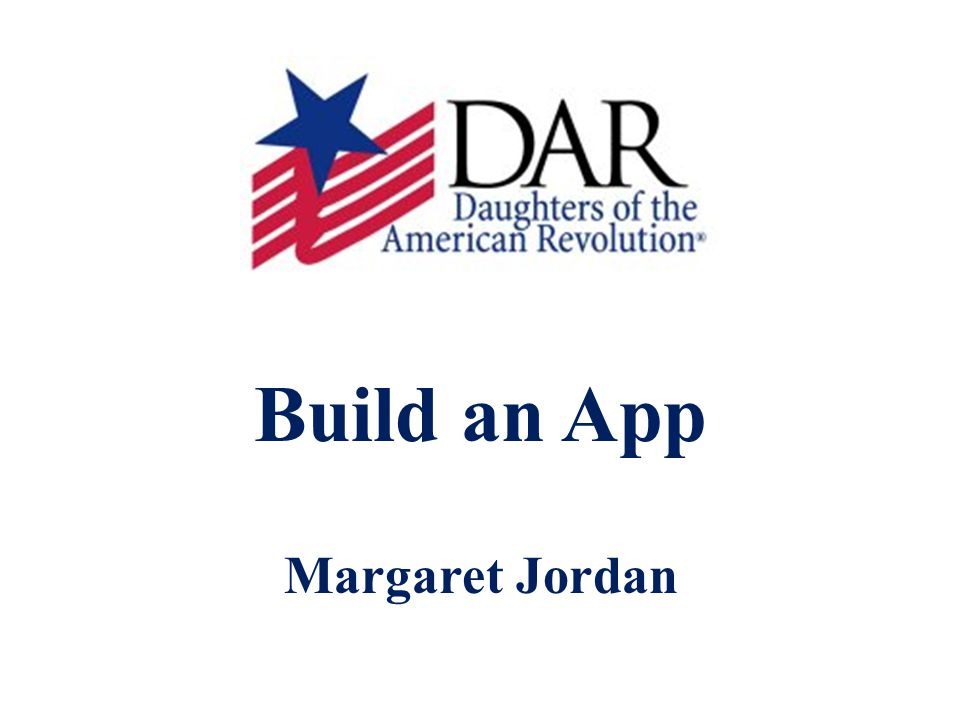 Build an App Margaret Jordan
