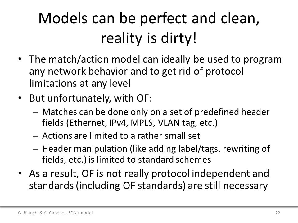 Models can be perfect and clean, reality is dirty!