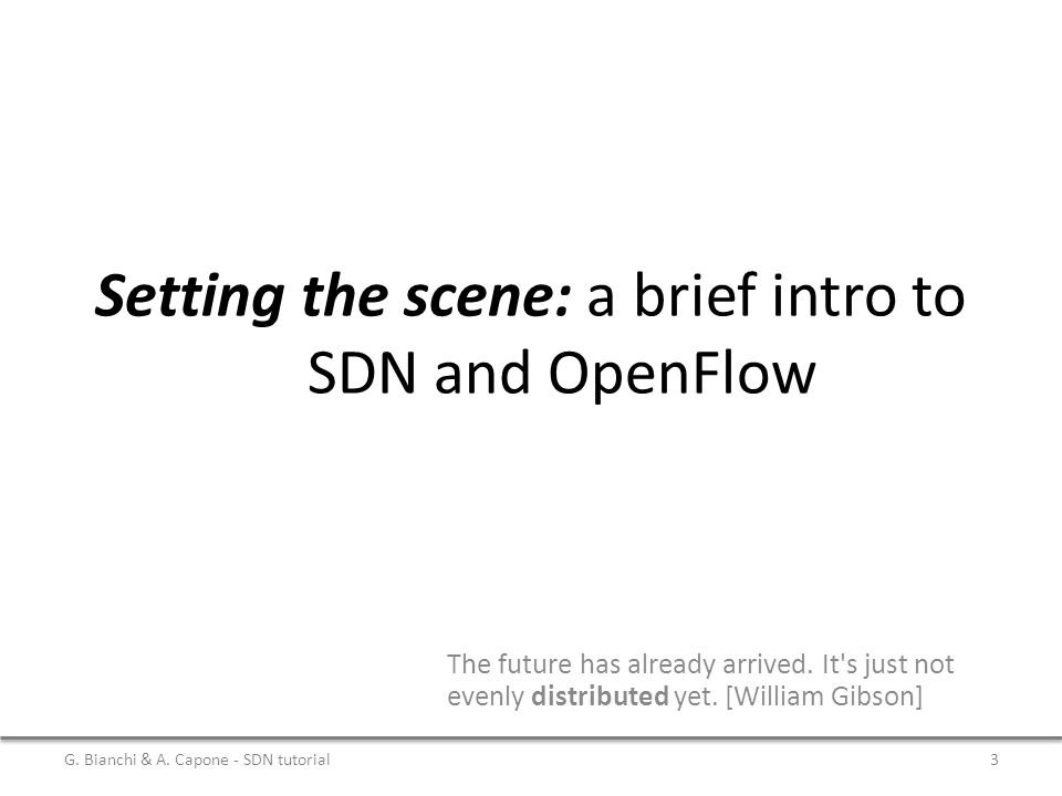 Setting the scene: a brief intro to SDN and OpenFlow