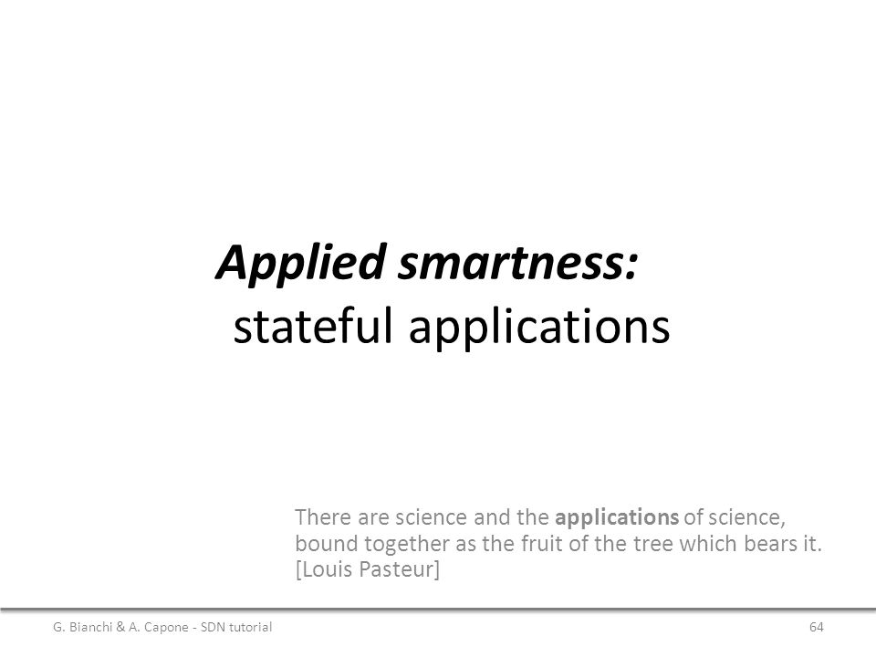 Applied smartness: stateful applications
