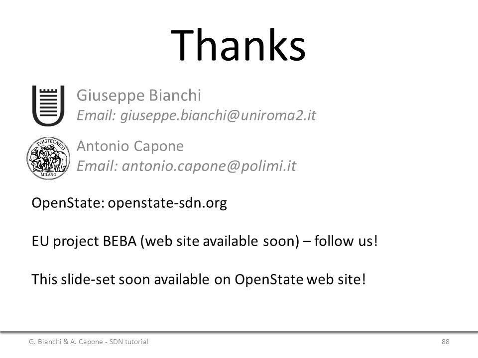 Thanks Giuseppe Bianchi Antonio Capone Email: antonio.capone@polimi.it