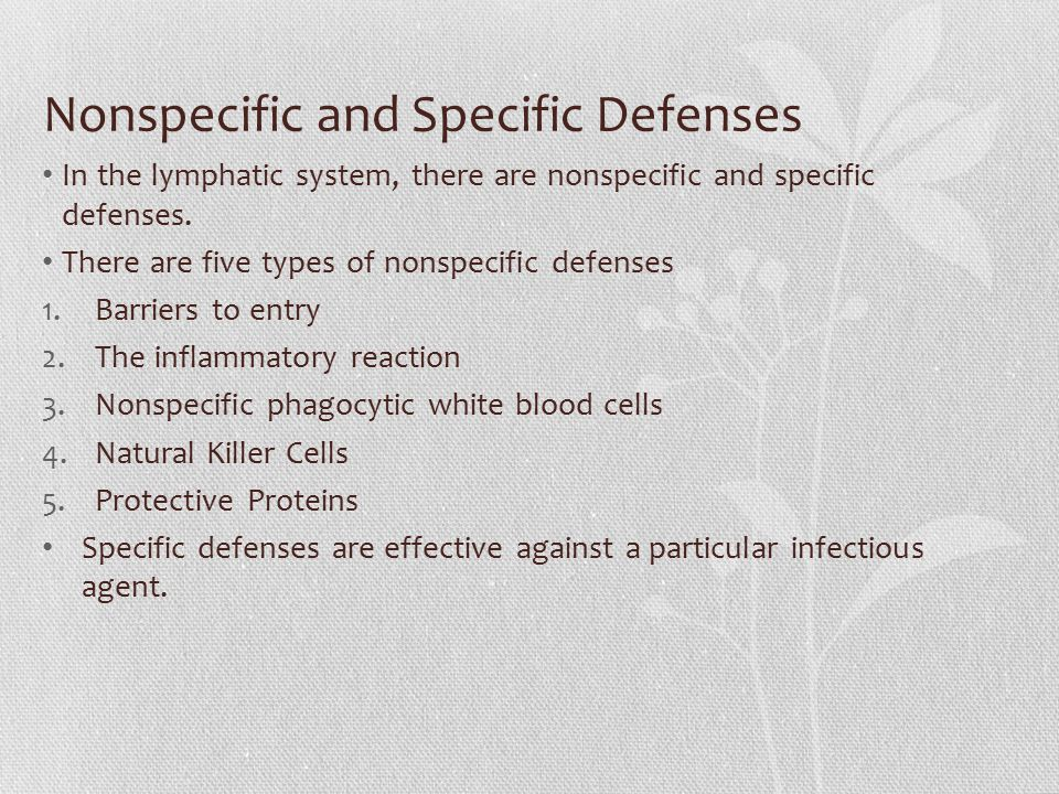 Nonspecific and Specific Defenses