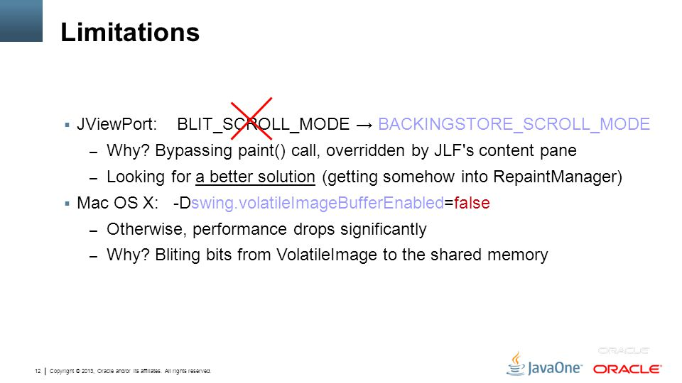 Limitations JViewPort: BLIT_SCROLL_MODE → BACKINGSTORE_SCROLL_MODE