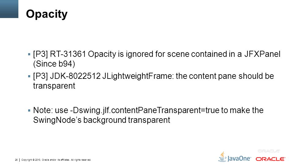Opacity [P3] RT Opacity is ignored for scene contained in a JFXPanel (Since b94)