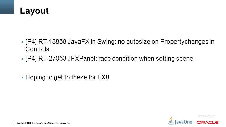 Layout [P4] RT JavaFX in Swing: no autosize on Propertychanges in Controls. [P4] RT JFXPanel: race condition when setting scene.