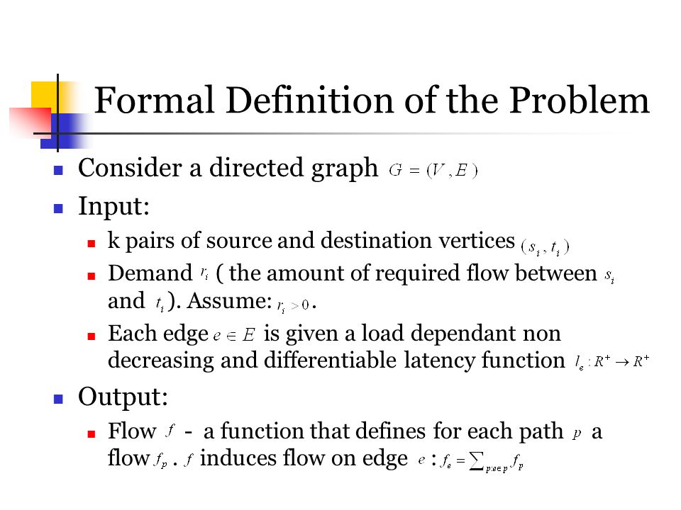 Formal Definition of the Problem