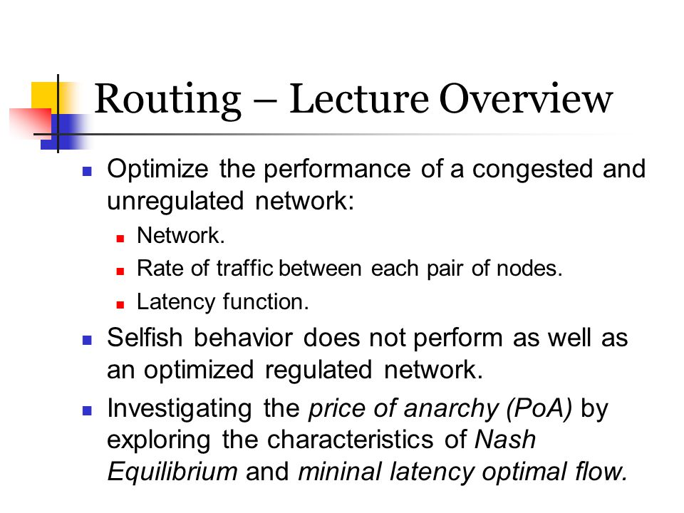 Routing – Lecture Overview