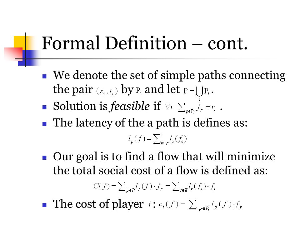 Formal Definition – cont.
