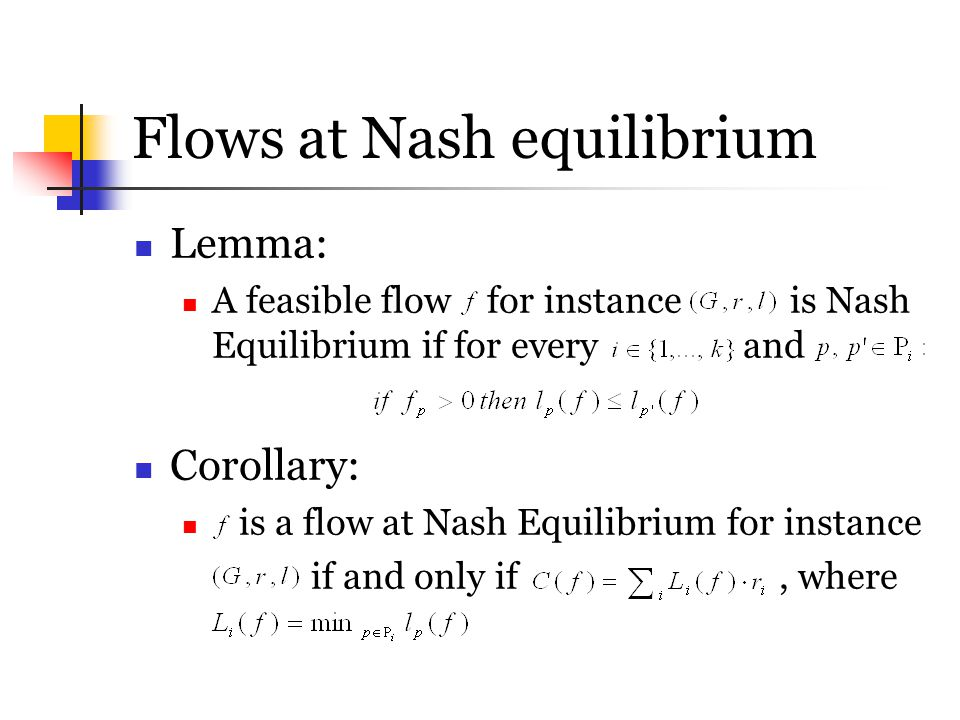 Flows at Nash equilibrium