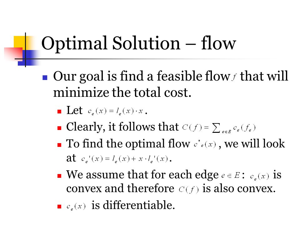 Optimal Solution – flow