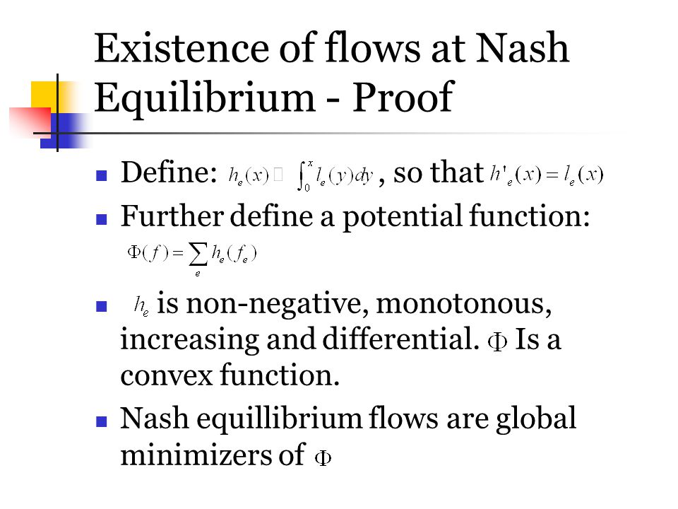 Existence of flows at Nash Equilibrium - Proof