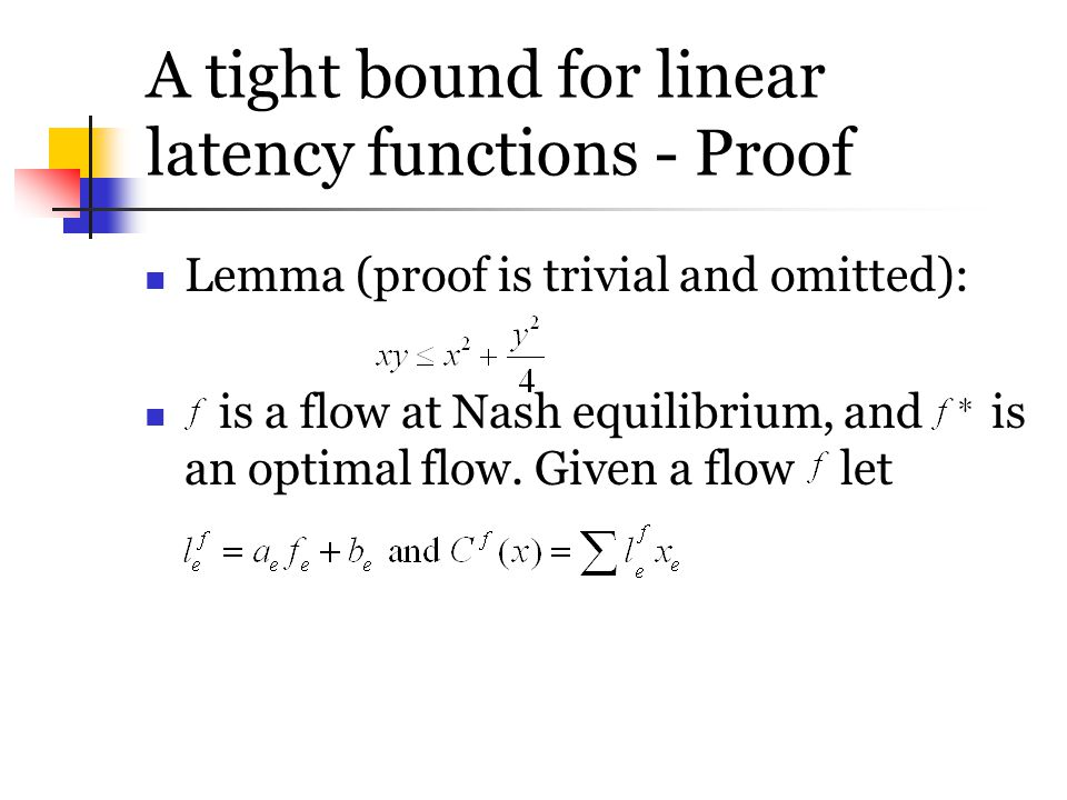 A tight bound for linear latency functions - Proof