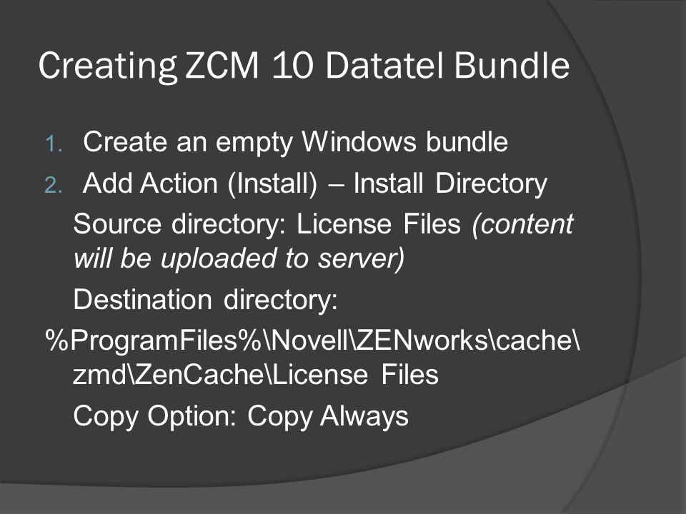 Creating ZCM 10 Datatel Bundle