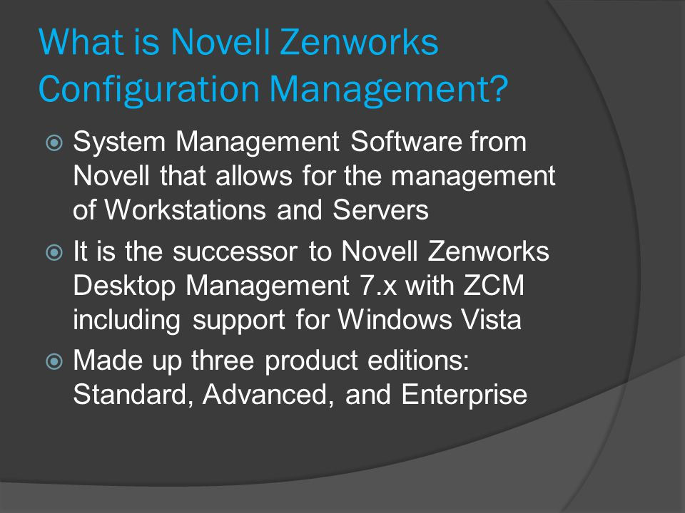 What is Novell Zenworks Configuration Management