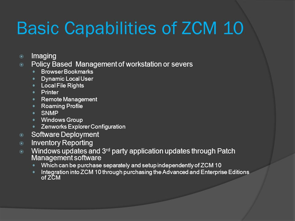 Basic Capabilities of ZCM 10
