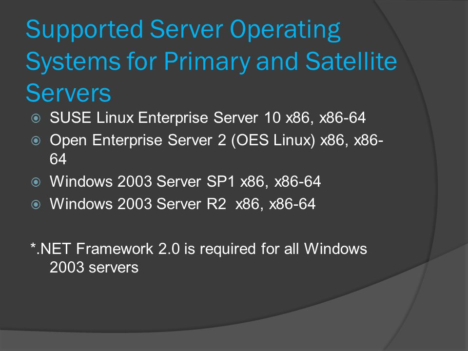 Supported Server Operating Systems for Primary and Satellite Servers