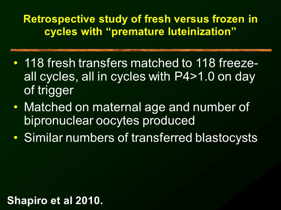 Matched on maternal age and number of bipronuclear oocytes produced