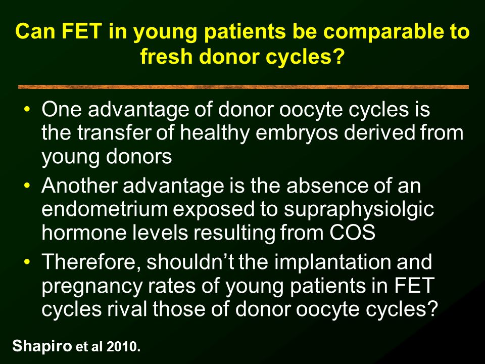Can FET in young patients be comparable to fresh donor cycles