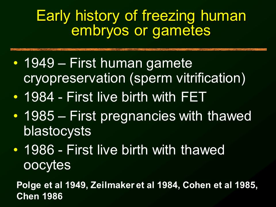 Early history of freezing human embryos or gametes