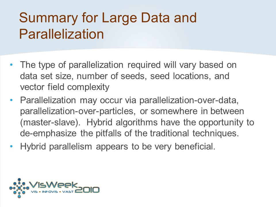 Summary for Large Data and Parallelization