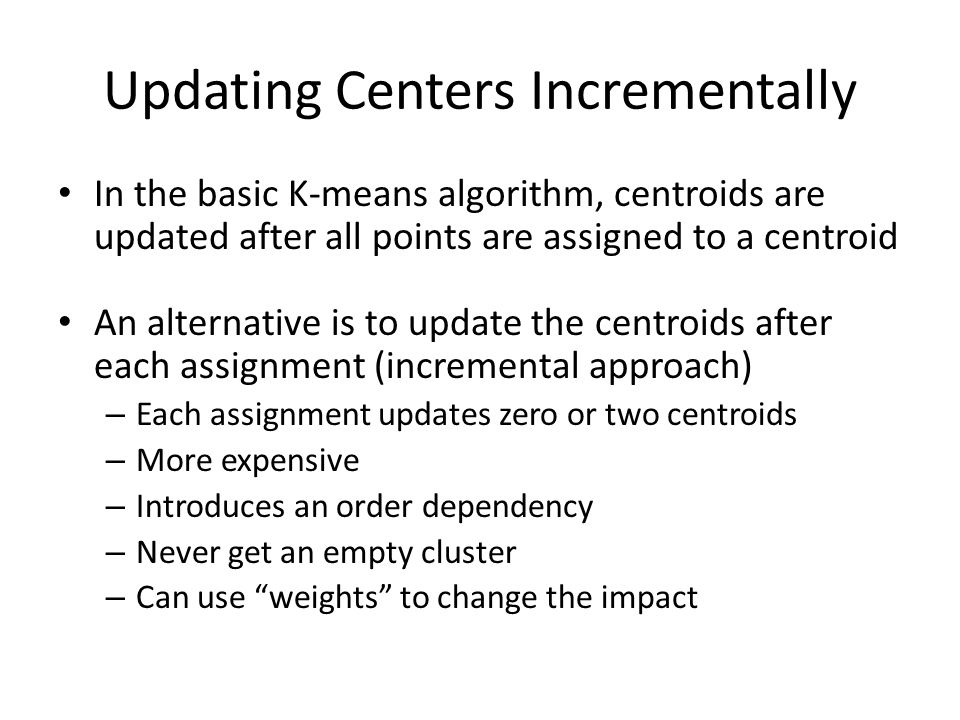 Updating Centers Incrementally