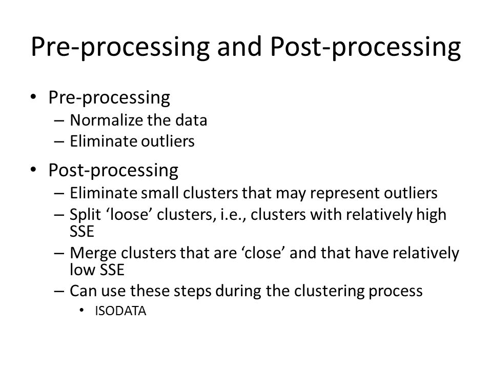 Pre-processing and Post-processing