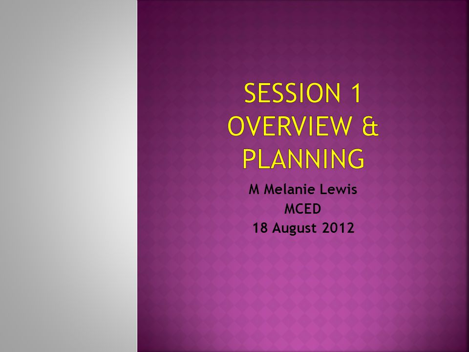 Session 1 overview & planning