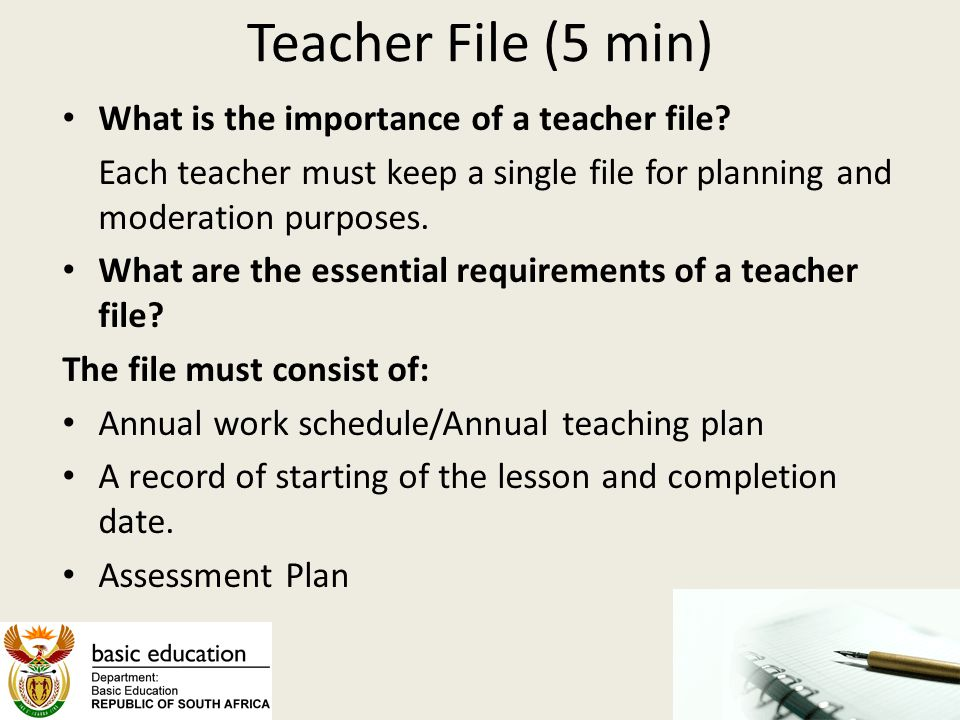 Teacher File (5 min) What is the importance of a teacher file