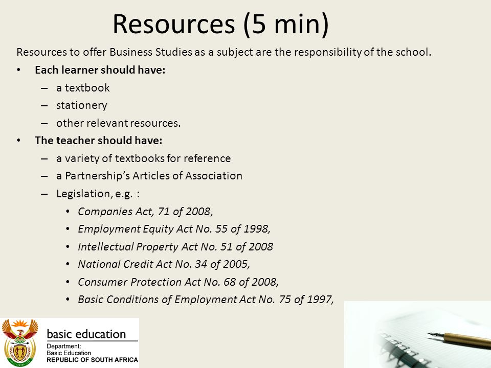 Resources (5 min) Resources to offer Business Studies as a subject are the responsibility of the school.