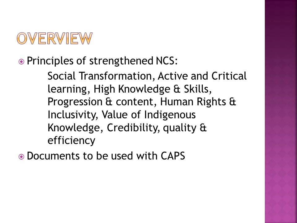 Overview Principles of strengthened NCS: