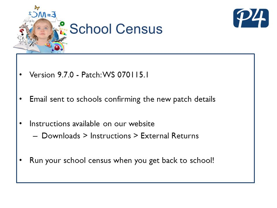 School Census Version 9.7.0 - Patch: WS 070115.1