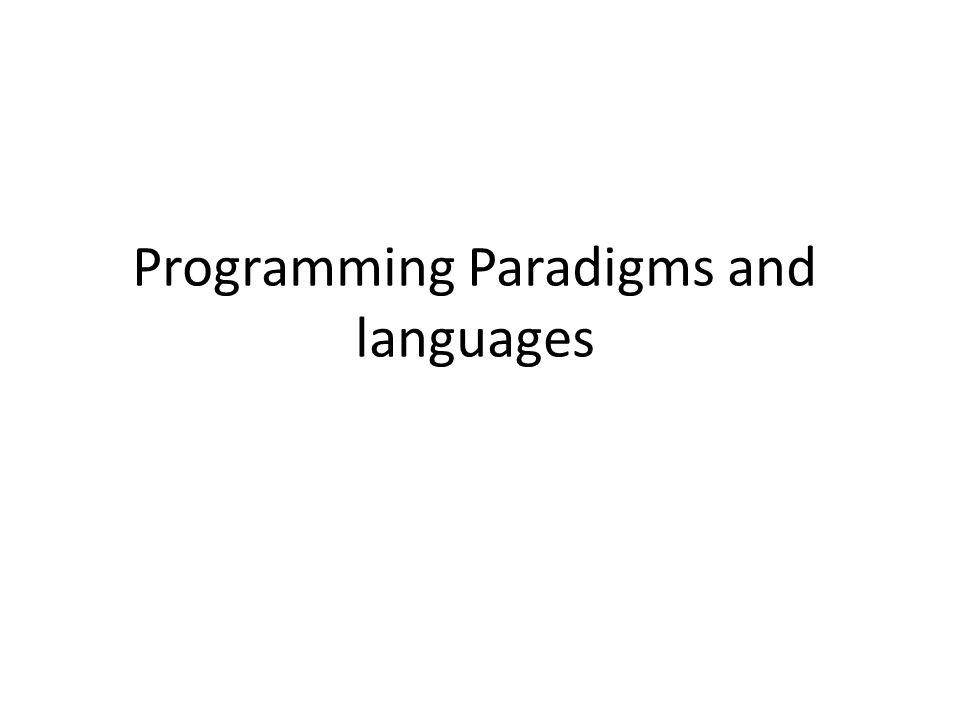 Programming Paradigms and languages