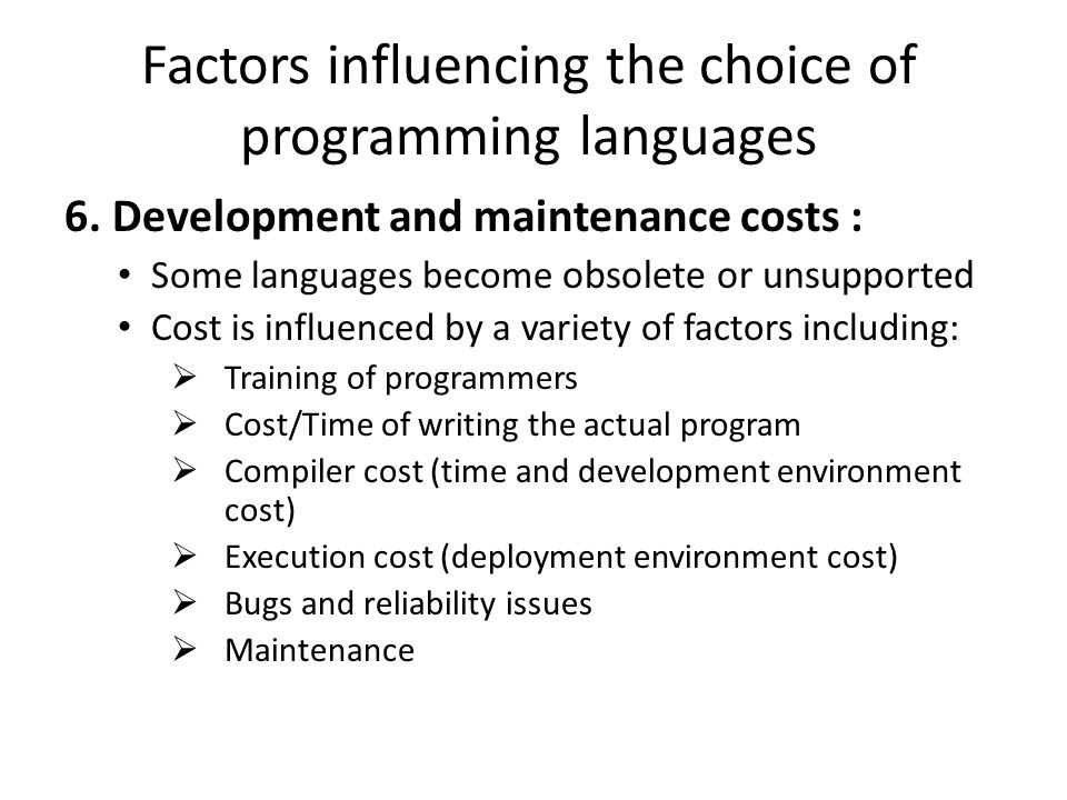 Factors influencing the choice of programming languages