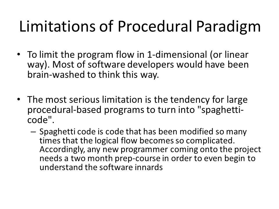Limitations of Procedural Paradigm