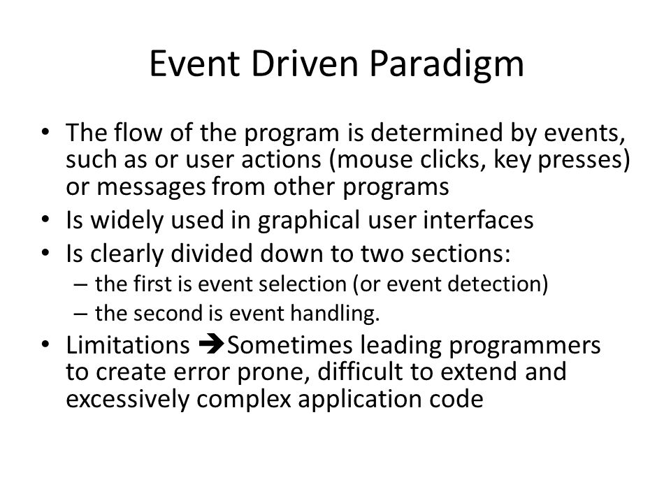 Event Driven Paradigm