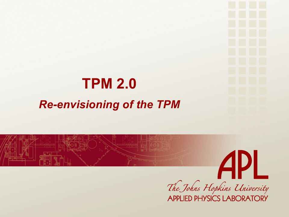 Re-envisioning of the TPM